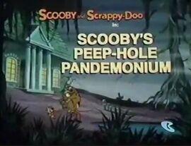 Scooby's Peep-Hole Pandemonium title card