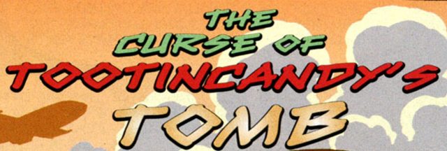 File:The Curse of Tootincandy's Tomb title card.png
