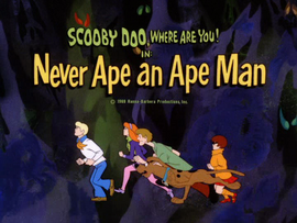 Never Ape an Ape Man title card