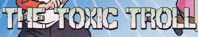 File:The Toxic Troll title card.png