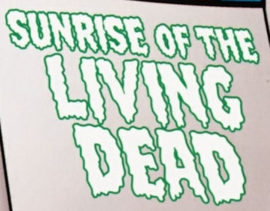 Sunrise of the Living Dead title card