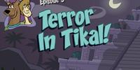 Terror in Tikal!