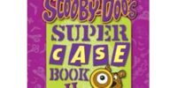 Scooby-Doo's Super Case Book II