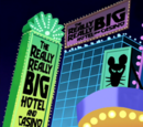 Really Really Big Hotel and Casino