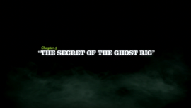 The Secret of the Ghost Rig title card
