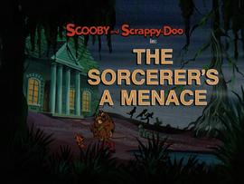 The Sorcerer's a Menace title card
