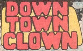 Down Town Clown title card