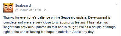 File:FBMessageSeabeard-Update1.5PreviewThankYouForEveryone'sPatienceWithTheUpdateHopeToSubmitItAnyDayToApple.png
