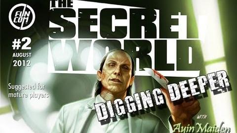 ★ The Secret World - Issue 2 - Digging Deeper