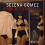 Selena Gomez - Hands to Myself single cover