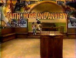 Faith,HopeandAnxietytitlecard