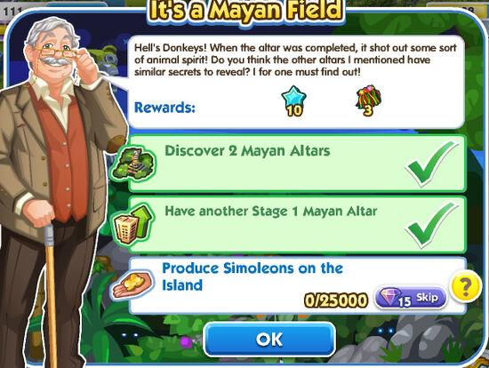 It's a Mayan Field