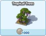 Tropical Trees 4
