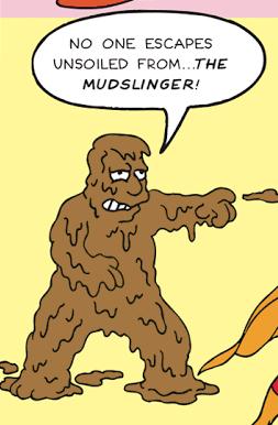 File:The MudSlinger.png