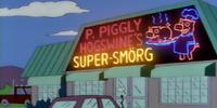 P. Piggly Hogswine's Super-Smorg