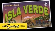 "Greetings From Isla Verde from ""The Winter of His Content"" THE SIMPSONS ANIMATION on FOX"