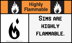 Sims are flammable