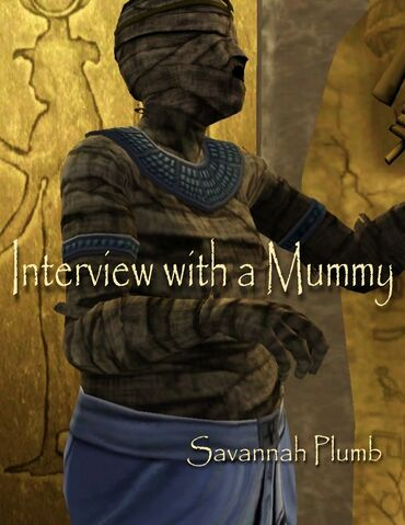 File:Interview with a mummy.JPG