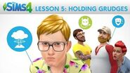 The Sims 4 Academy Holding Grudges - Lesson 5 Personalities