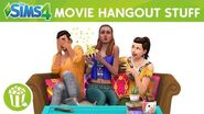 The Sims 4 Movie Hangout Stuff Official Trailer