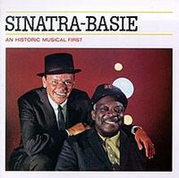 Sinatra-Basie An Historic Musical First