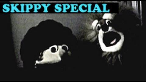 Special 3 - Skippy The Movie!?!?