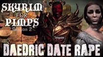 Daedric Date Rape
