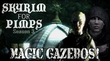 Skyrim For Pimps - Magic Gazebos (S3E10) Dawnguard Walkthrough-0