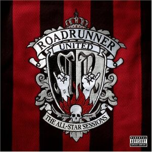 Various-Artists-Roadrunner-United-The-All-Star-Sessions1-1-
