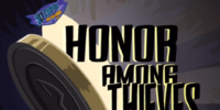 Episode 6: Honor Among Thieves
