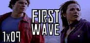 1x09 First Wave