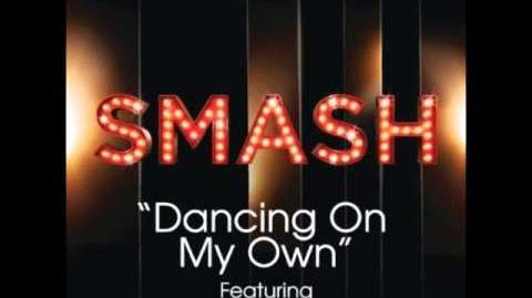 Smash - Dancing On My Own (DOWNLOAD MP3 LYRICS)