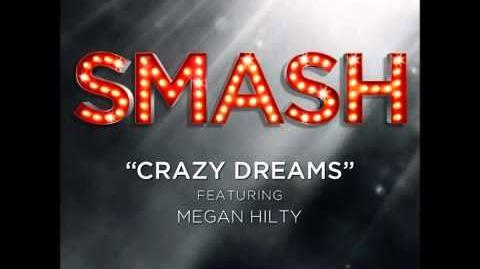 Smash - Crazy Dreams HD