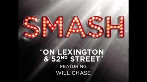 Smash - On Lexington & 52nd Street HD