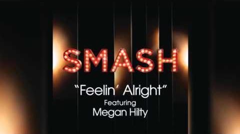 Feelin' Alright - SMASH Cast