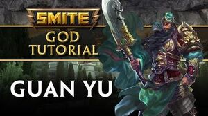 SMITE Tutorial - Guan Yu, The Saint of War