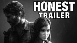 THE LAST OF US (Honest Game Trailers)