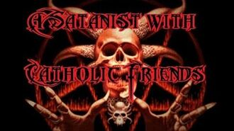 """""""A Satanist with Catholic Friends"""" reading by Sociopathic Pasta"""