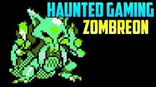 """Zombreon"" (Haunted Gaming)"