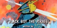 Black Bot the Pirate (episode)