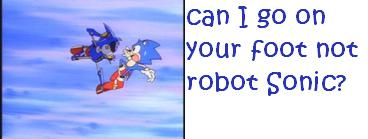 File:Can I go on your foot not robot Sonic.jpg