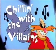 Robotnik Chillin with the Villains