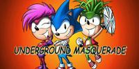 Underground Masquerade