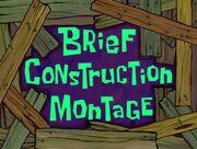 Brief construction montage