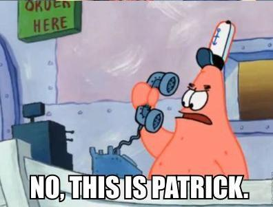 File:No, this is Patrick..jpg