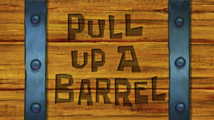 Pull Up a Barrel