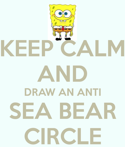 File:Keep-calm-and-draw-an-anti-sea-bear-circle-2.png