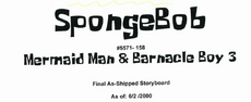 Mermaid Man and Barnacle Boy 3 final storyboard