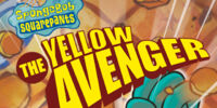 Patrick Star/gallery/The Yellow Avenger