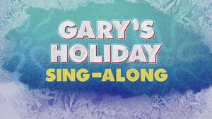 Gary's Holiday Sing Along